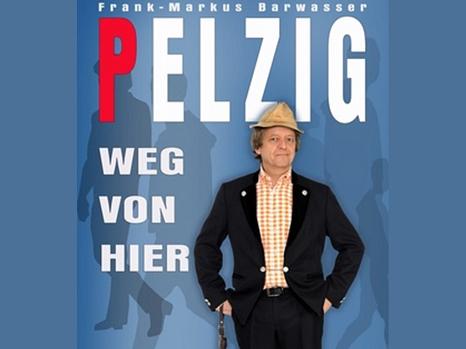 Werbeplakat Erwin Pelzig©Veranstalter