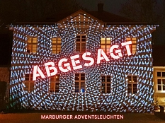 Absage Marburger Adventsleuchten © Stadtmarketing Marburg e. V.