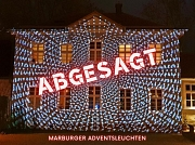Absage Marburger Adventsleuchten