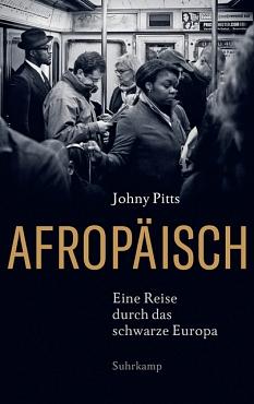 Afropäisch: Johny Pitts Buchcover©2020 Suhrkamp Verlag