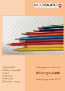 """In einer Broschüre stellen das Gleichberechtigungsreferat der Stadt und das Marburger Bündnis für Familie """"Bildungsurlaub 2017 mit Kinderbetreuung"""" vor."""