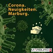 Corona. Neuigkeiten. Marburg