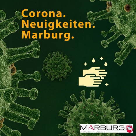Corona. Neuigkeiten. Marburg©Universitätsstadt Marburg