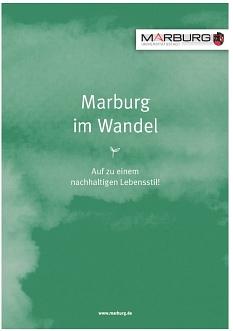 Cover der Nachhaltigkeitsbroschüre Marburg im Wandel©Universitätsstadt Marburg-FD 69