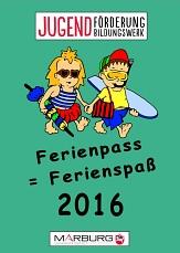 """Das Deckblatt des Ferienpass' 2016, unter der Überschrift """"Jugendförderung Jugendbldungswerk"""" sind zwei Kinder als Comic-Figuren offensichtlich auf dem Weg zum Baden. Ganz unten das Logo der Universitätsstadt Marburg.©Universitätsstadt Marburg"""