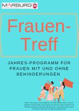 Vorderseite des Flyers Frauentreff! Jahres-Programm für Frauen mit und ohne Behinderungen©Universitätsstadt Marburg