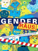 Gender Raus - Zwölf Richtigstellungen zu Antifeminismus und Gender-Kritik