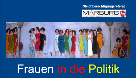 Grafik Flyer  Frauen in die Politik © Universitätsstadt Marburg