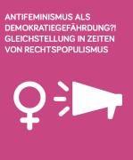 Cover der Handreichung Antifeminismus ist eine Gefahr für die Demokratie