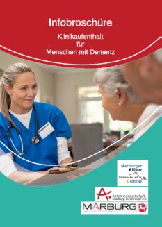 Infobroschüre Klinikaufenthalt für Menschen mit Demenz©Universitätsstadt Marburg