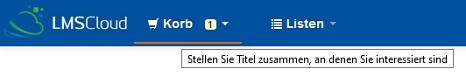 Screenshot mit Anzeige der Korbfunktion im OPAC oben.©Universitätsstadt Marburg