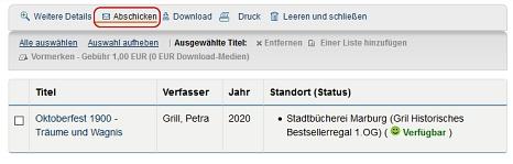 """Screenshot Anzeige des Medienkorbs mit Klick auf """"Abschicken"""".©Universitätsstadt Marburg"""