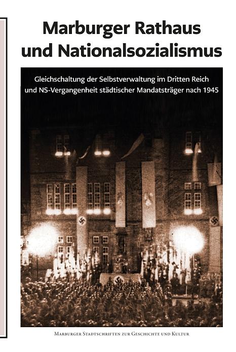 MSS Nr. 109: Marburger Rathaus und Nationalsozialismus©Universitätsstadt Marburg