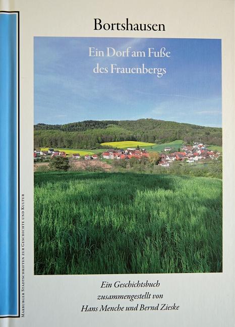 """MSS Nr. 114: """"Bortshausen: Ein Dorf am Fuß des Frauenbergs""""©Stefanie Ingwersen, Stadt Marburg"""