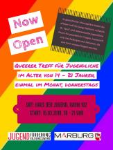 Sehr bunt mit dem Text: NOW OPEN, Queerer Treff für Jugendliche im Alter von 14 bis 21 Jahren, einmal im Monat, donnerstags. Start am 15.03.2018 im Zeitraum von 18 bis 21 Uhr.©Universitätsstadt Marburg