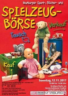 Das Plakat zur Spielzeugbörse 2017 mit Datum und weiteren Infos.©Universitätsstadt Marburg