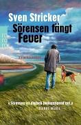 """Cover des Romans """"Sörensen fängt Feuer""""."""
