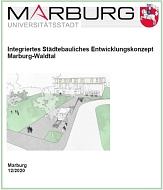Titelblatt Integriertes Städtebauliches Entwicklungskonzept Marburg-Waldtal©Universitätsstadt Marburg