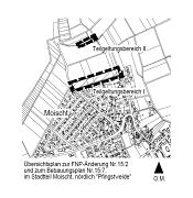 Übersichtsplan zur FNP-Änderung Nr. 15/2 und zum Bebauungsplan Nr. 15/7 im Stadtteil Moischt