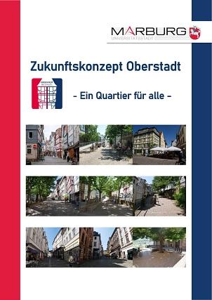 Zukunftskonzept Oberstadt: Abschlussdokument_Bild©Universitätsstadt Marburg